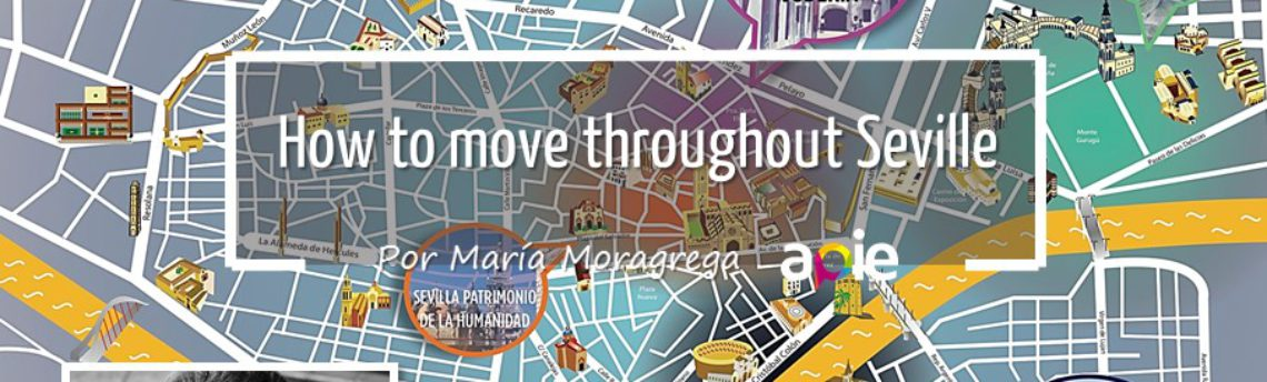 How to move throughout Seville
