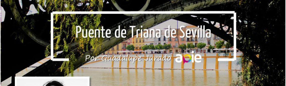 The Triana bridge of Seville