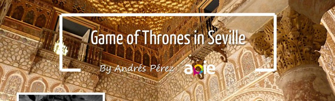Game of Thrones in Seville